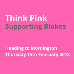 JAN Think pink supporting blokes